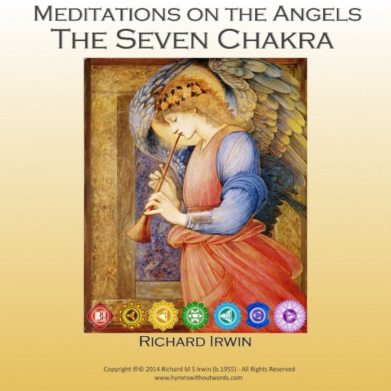 Meditation on the Angels - The Seven Chakra