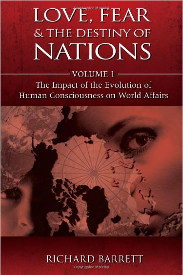 Love, Fear and the Destiny of Nations - Richard Barrett