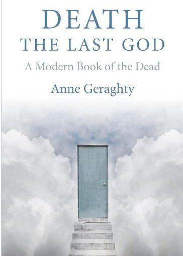 Death, The Last God - Anna Geraghty