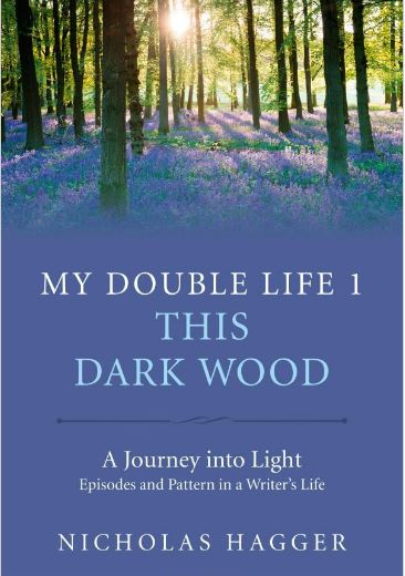 My Double Life 1 - This Dark Wood by Nicholas Hagger