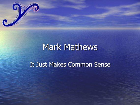 Mark Mathews - It Just Makes Sense