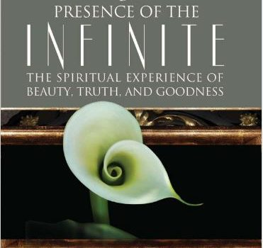 The Presence of the Infinite by Steve McIntosh