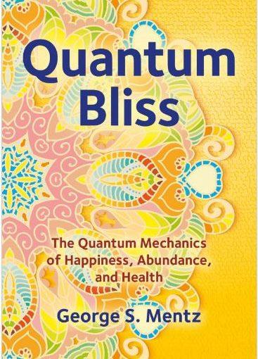 Quantum Bliss - George Mentz