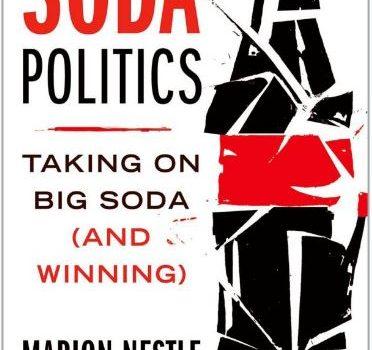 Soda Politics by Marion Nestle