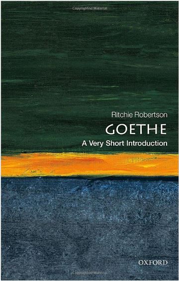Goethe – A Very Short Introduction by Ritchie Robertson