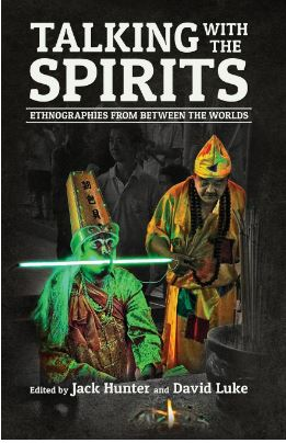 Talking with the spirits edited by Jack Hunter and David Luke