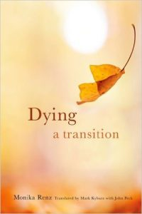 Dying: A Transition (End of Life Care: A Series) by Monika Renz