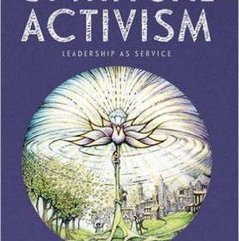 Spiritual Activism Alastair McIntosh and Matt Carmichael