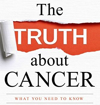 The Truth about Cancer by Ty M. Bollinger