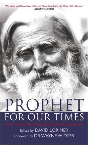 Prophet for Our Times: The Life & Teachings of Peter Deunov by David Lorimer