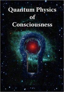 Quantum Physics of Consciousness by Bruce Rosenblum
